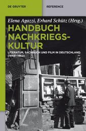 Handbuch Nachkriegskultur: Literatur, Sachbuch und Film in Deutschland (1945–1962)