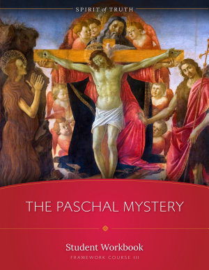 The Paschal Mystery Workbook PDF
