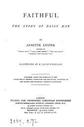 Faithful: the story of Daisy May