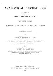 Anatomical Technology as Applied to the Domestic Cat: An Introduction to Human, Veterinary, and Comparative Anatomy