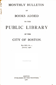 Monthly Bulletin of Books Added to the Public Library of the City of Boston PDF