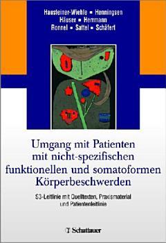 Umgang mit Patienten mit nicht spezifischen  funktionellen und somatoformen K  rperbeschwerden PDF