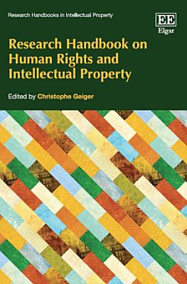 Research Handbook on Human Rights and Intellectual Property PDF
