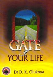 The Gate Of Your Life Book PDF