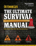 The Ultimate Survival Manual  Outdoor Life  PDF