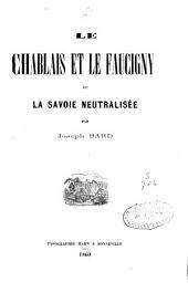 Le Chablais et le Faucigny ou La Savoie neutralisée