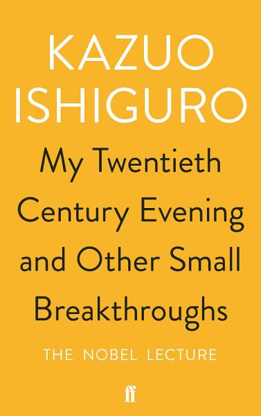 Download My Twentieth Century Evening and Other Small Breakthroughs Book
