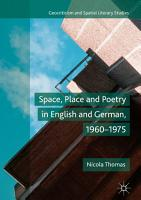 Space  Place and Poetry in English and German  1960   1975 PDF