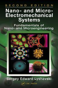 Nano  and Micro Electromechanical Systems