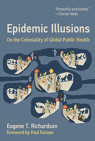 Download Epidemic Illusions Book
