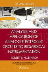 Analysis and Application of Analog Electronic Circuits to Biomedical Instrumentation PDF