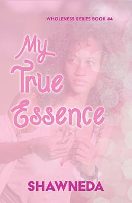 My True Essence