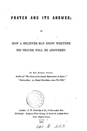 Prayer and its answer  or  How a believer may know whether his prayer will be answered PDF