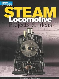 Steam Locomotive Projects   Ideas Book