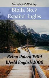 Biblia No.7 Español Inglés: Reina Valera 1909 - World English 2000