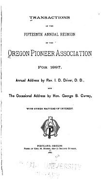 Transactions of the     Annual Reunion of the Oregon Pioneer Association PDF