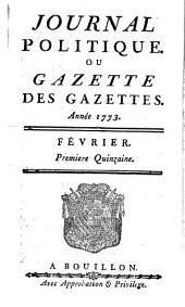 Journal politique, ou Gazette des gazettes: 1773,2/6