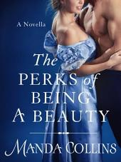 The Perks of Being a Beauty: A Novella