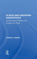 Plants And Harappan Subsistence PDF