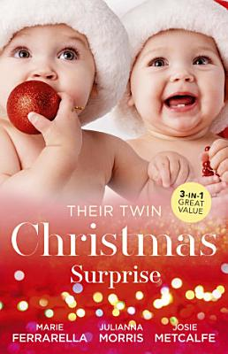 Their Twin Christmas Surprise Twins on the Doorstep Christmas with Carlie Twins for a Christmas Bride