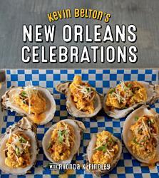 Kevin Belton S New Orleans Celebrations Book PDF