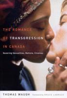 Romance of Transgression in Canada PDF