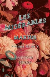 Les Misérables, Volume III of V, Marius
