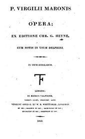 P. Virgilii Maronis opera: In usum scholarum