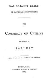 The Conspiracy of Catiline as Related by Sallust