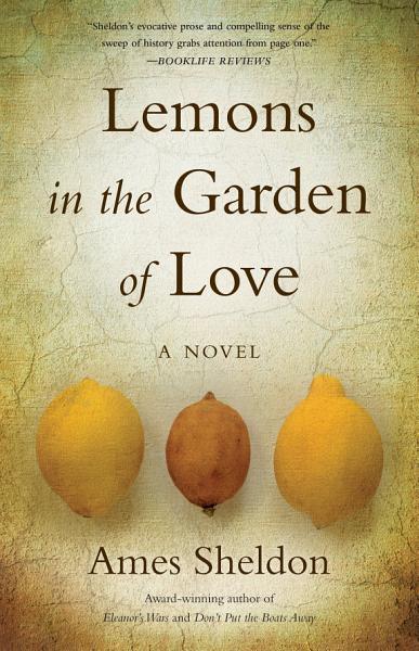 Download Lemons In The Garden of Love Book