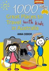 1000 Great Places to Travel with Kids in Australia (B&W)