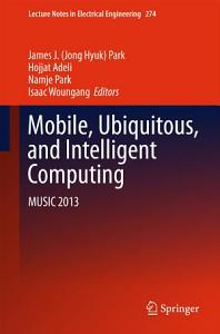 Mobile  Ubiquitous  and Intelligent Computing