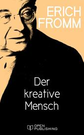Der kreative Mensch: The Creative Attitude