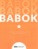 A Guide to the Business Analysis Body of Knowledge  Babok Guide