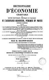 Dictionnaire d'économie charitable; ou, Exposé historique, théorique et pratique de l'assistance religieuse, publique et privée, publ. par l'ablé Migne: Volume 4