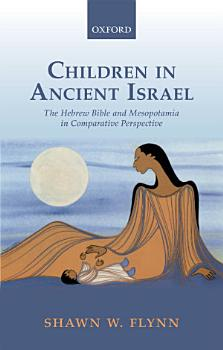 Children in Ancient Israel PDF