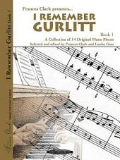 I Remember Gurlitt, Book 1