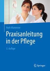 Praxisanleitung in der Pflege: Ausgabe 5