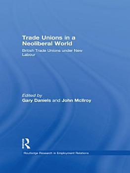 Trade Unions in a Neoliberal World PDF