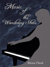Music of the Wandering Stars