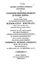 Specimen historico-juridica inaugurale, de conditione debitoris obaerati in patria nostra