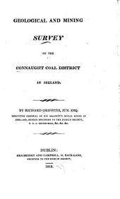 Geological and Mining Survey of the Connaught Coal District in Ireland
