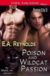 Poison and Wildcat Passion [Peyton City 11]