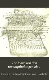 Die Lehre von den Tonempfindungen als physiologishe Grundlage für die Theorie der Musik