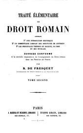 Traité élémentaire de droit romain: Volume2