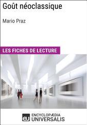 Goût néoclassique de Mario Praz: Les Fiches de lecture d'Universalis