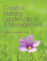 Creative Nursing Leadership and Management PDF