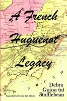 A French Huguenot Legacy PDF
