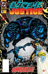 Extreme Justice (1994-) #2