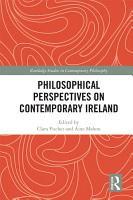 Philosophical Perspectives on Contemporary Ireland PDF